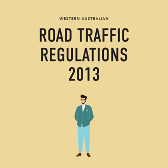 West Australian Road Traffic Regulations 2013